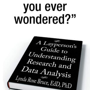 front cover A Layperson's Understanding Research and Data Analysis